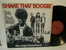 "the mojo bluesband""Shake That Boogie""lp12""1978.or.suisse.exlibris;EL12369 rare"