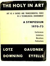 The Holy In Art A Symposium sacred and transcendental force 1970-73 Lotz Gaudnek
