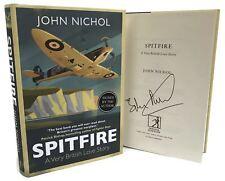 Livre Signé - Spitfire: A Very British Love Story par John Nichol First Edition