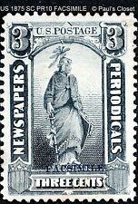 US NEWSPAPER STAMP 3¢ BLACK SC PR10 FACSIMILE 1875 CV MINT NO GUM F/VF