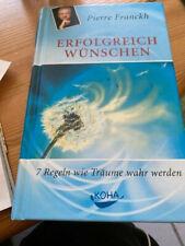 Pierre Franckh : Erfolgreich wünschen   ( gebundene Ausgabe ) ,,