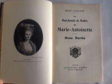 LANGLADE / LA MARCHANDE DE MODE DE MARIE-ANTOINETTE ROSE BERTIN.