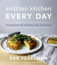 Smitten Kitchen Every Day: Triumphant and Unfussy New Favorites Hardcover