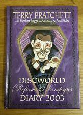 RARE DISCWORLD (REFORMED) VAMPIRES 2003 DIARY TERRY PRATCHETT 1st EDITION