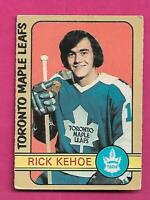 1972-73 OPC # 277 LEAFS RICK KEHOE ROOKIE HIGH # CREASED CARD (INV# D1718)