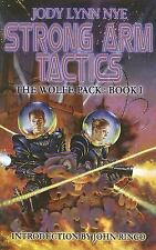 The Wolfe Pack #1 Strong-Arm Tactics (Bk. 1)