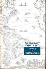 Retratos de Hispanoamerica by Florit & Patt HC 1962 Advanced Spanish Text Book
