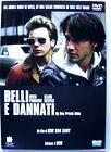 Dvd Belli e Dannati - ed. 2 dischi Steelbook 20° anniversary Usato