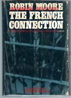 Robin MOORE / The French Connection First Edition 1969 Heroin Drugs Crime Rare