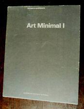 ART MINIMAL I DE LA LIGNE AU PARALLELEPIPEDE Catalogue  CAPC  1985