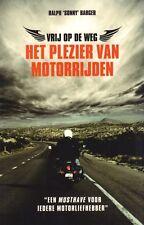 VRIJ OP DE WEG (HET PLEZIER VAN HET MOTORRIJDEN) - Ralph Sonny Barger
