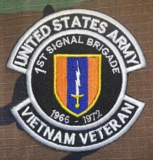 US ARMY 1ST SIGNAL BRIGADE 1966-1972 VIETNAM VETERAN PATCH NEW (B488)