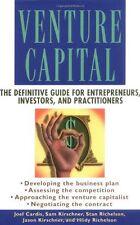 Venture Capital: The Definitive Guide for Entrepreneurs, Investors, and Practiti
