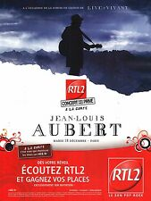 PUBLICITE  2012   radio RTL2    concert JEAN LOUIS AUBERT à PARIS
