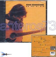 """NINO BUONOCORE """"UN PO' DI PIU'"""" RARO CD - SIGILLATO"""