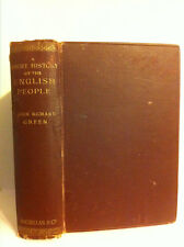 VINTAGE/RARE - A SHORT HISTORY OF THE ENGLISH  PEOPLE by J.R Green (1909) H/C