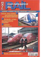 CONNAISSANCE DU RAIL N°198 L'AIGLE-OLLON-MONTHEY-CHAMPERY / TER 2N / RAIL 2000