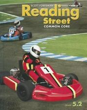Reading Street Common Core: Grade 5.2, Student Edition by Scott Foresman