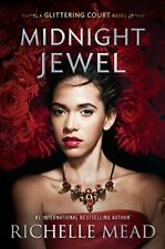 Midnight Jewel (The Glittering Court Book 2) Kindle Edition by Richelle Mead  (A