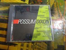 Possum Dixon Cd~