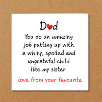 Whiny Sister Fathers Day Card from daughter / son -  funny, humorous, amusing