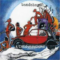 CD BANDABARDO' IL CIRCO MANGIONE NUOVO SIGILLATO SEALED