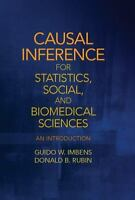 Causal Inference For Statistics, Social, And Biomedical Sciences: An Introduc...