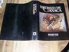 Hechizo De Oaxaca - Marco - Museo De Arte Contemporaneo De Monterrey DJ 1991
