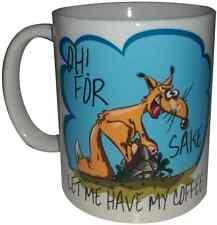 Oh for fox sake let me have my coffee funny Lg 11oz novelty Ceramic Coffee Mug