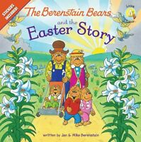 The Berenstain Bears and the Easter Story: Stickers Included! (Berenstain Bears/