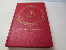 In His Steps by Charles M. Sheldon by Fleming H. Revell hardcover