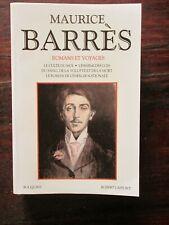 MAURICE BARRÈS - Romans et voyages - collection BOUQUINS