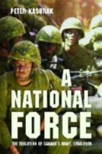 A National Force: The Evolution of Canada's Army, 1950-2000 (Studies in Canadian