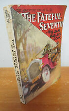 THE FATEFUL SEVENTH by William Wallace Cook, Street & Smith Adventure Library
