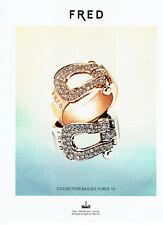 publicité Advertising 117  2012  Fred joaillier  collection bagues force 10