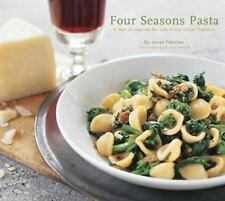 NEW - Four Seasons Pasta: A Year of Inspired Recipes in the Italian Tradition