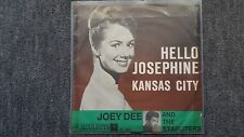 "Joey Dee-HELLO Josephine 7"" Vinyl single"