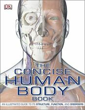 The Concise Human Body Book: An Illustrated G... by Dorling Kindersley Paperback