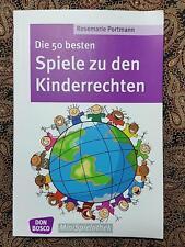 Die 50 besten Spiele zu den Kinderrechten_Rosemarie Portmann_Don Bosco_4-10Jahre