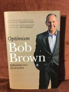 Optimism: Reflections on a Life of Action by Bob Brown (Hardback)
