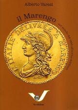 [NC] IL MARENGO NEL MONDO DAL 1800 ALL'ARRIVO DELL'EURO - A. VARESI - 9a Ed.