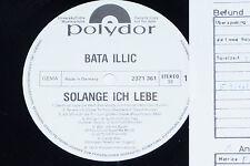 BATA ILLIC -Solange ich lebe- LP 1973 Polydor Promo Archiv-Copy mint