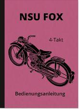 NSU Fox 4-Takt Bedienungsanleitung Betriebsanleitung Handbuch Manual Motorrad