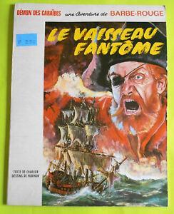 Barbe Rouge T6 - Le Vaisseau fantôme- Hubinon Charlier Ed. Dargaud EO 1966 TBE