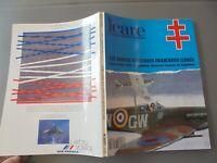 ICARE Les Forces Aeriennes Françaises Libres T2 1940/42 Avion Chasseur Français