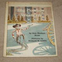 Big Cowboy Western by Ann Herbert Scott (1965, Hardback)