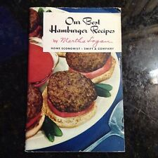 VINTAGE OUR BEST HAMBURGER RECIPES BY MARTHA LOGAN!!