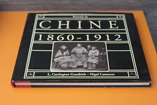 (27A) Portraits de CHINE 1860-1912 Carrington Goodrich-Nigel Cameron