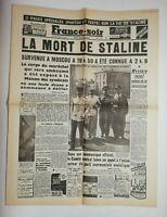 N708 La Une Du Journal France-soir 7 mars 1953 la mort de Staline Moscou
