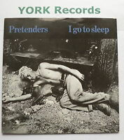 "PRETENDERS - I Go To Sleep - Excellent Condition 7"" Single Real ARE 18"